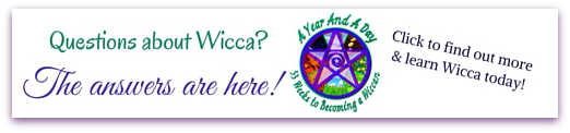 Questions About Wicca? Your Answers Are Here: A Year & A Day: 53 Weeks to Becoming a Wiccan  © Wicca-Spirituality.com