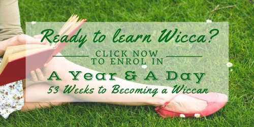 Ready to learn Wicca?  Click here to enrol in A Year  &  A Day: 53 Weeks to Becoming a Wiccan  © Wicca-Spirituality.com
