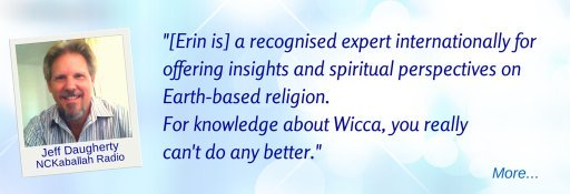Erin is a recognized Expert Internationally - JD  © Wicca-Spirituality.com
