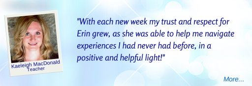 With each new week my trust and respect for Erin grew. - KM s © Wicca-Spirituality.com