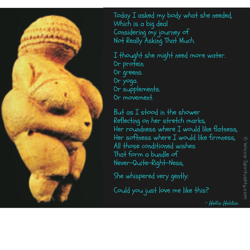 The Final Goddess for Goddess Awareness Week: You!  Love your body; love your Goddess  © Wicca-Spirituality.com