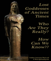 Lost Goddesses of Ancient Times  © Wicca-Spirituality.com