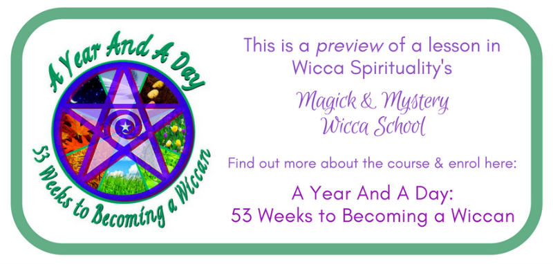 A Year And A Day: Becoming a Wiccan - PREVIEW, click to find out more or enrol  © wicca-spirituality.com