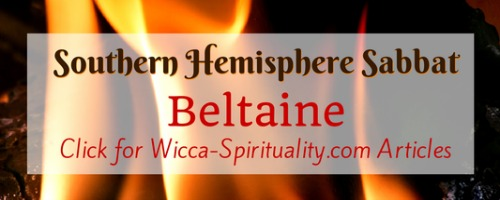 """©Wicca Spirituality - Beltaine Articles Button""""></a>   </TD> </TR> <TR> <TD> &nbsp; <br> <br clear="""