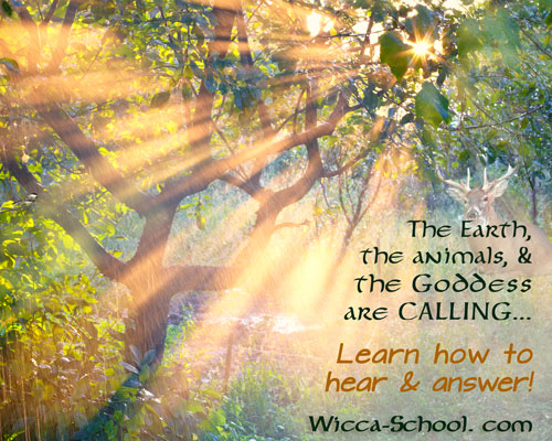 Earth, animals, & Goddess are CALLING - Learn how to Hear & Answer!  Click here to learn more...