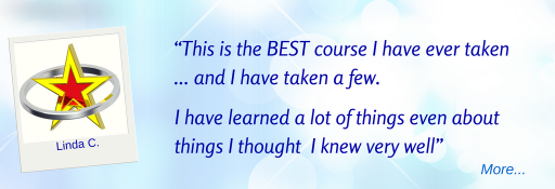 BEST course I have ever taken... and I have taken a few. I have learned a lot of things even about things I thought I knew very well - Linda C  © Wicca-Spirituality.com