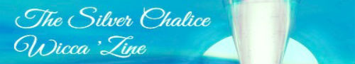wicca-spirituality-silver-chalice-e-zine: Subscribe Here