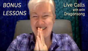 BONUS WICCAN LESSONS Only for Star*Students: Live Calls with erin Dragonsong