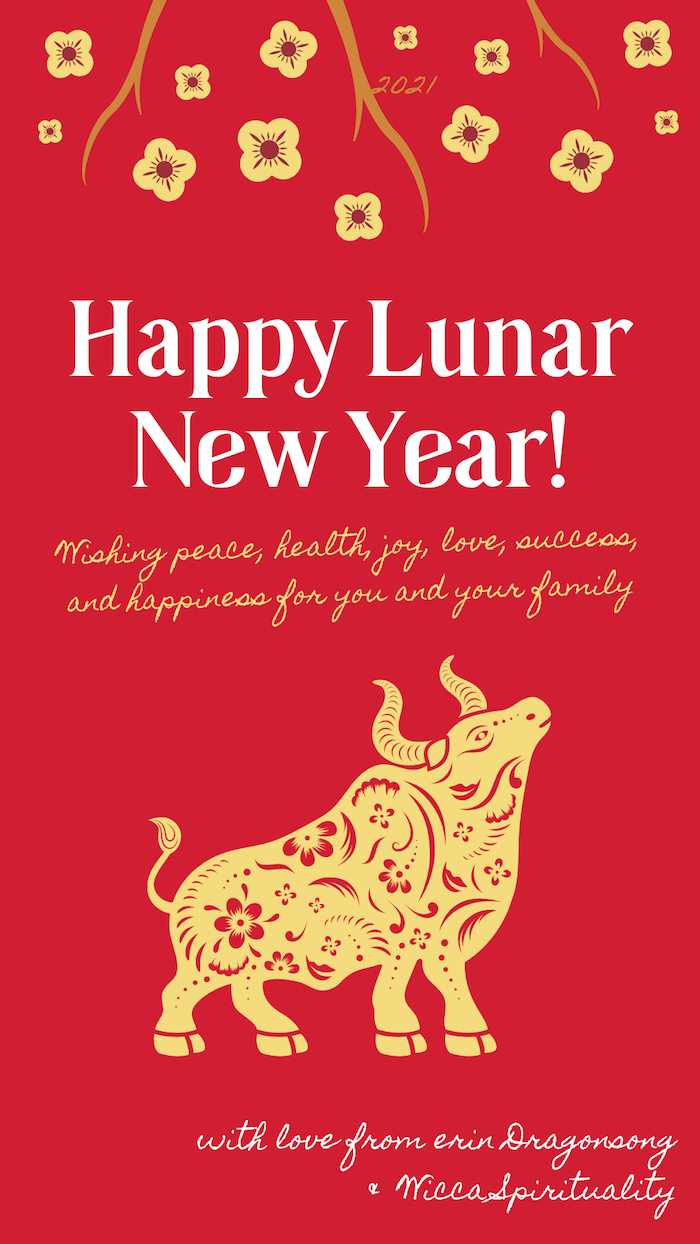Year of the Ox: Happy Lunar New Year 2021 from erin Dragonsong © Wicca-Spirituality.com