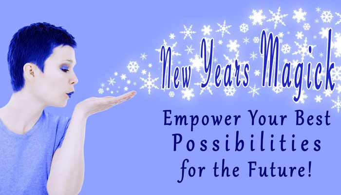 New Years Magick with erin Dragonsong -- Clear Away the Past & Power Up Your Best Possible Future!